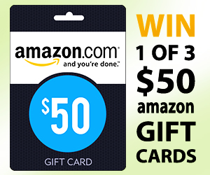 Enter to Win a $50 Amazon Gift Card (3 Winners)
