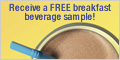 FREE Breakfast Beverage Sample