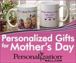 Get Personalized Mother`s Day.