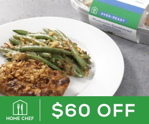 home chef ad, 60 dollar savings, plate of food