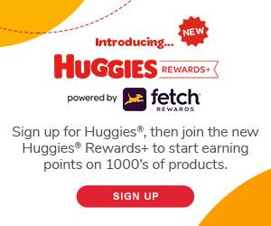 REGISTER W/ HUGGIES FOR REWARDS!