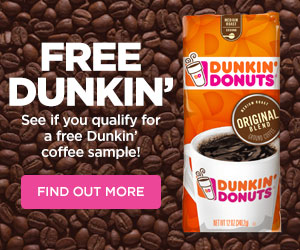 Dunkin Donuts Coffee Samples